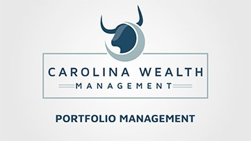 Carolina Wealth Management Portfolio Management